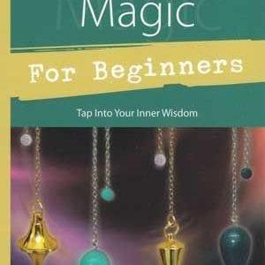 Pendulum Magic For Beginners Book